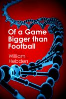 Cover for 'Of a Game Bigger than Football'