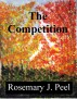The Competition by Rosemary J. Peel