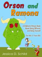 Cover for 'Orson and Ramona: A Children's Picture Book About Being Different and Being Yourself (For Kids 3-7 Years Old)'