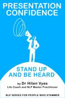 Cover for 'Presentation Confidence - Stand Up and Be Heard (NLP series for people who stammer)'
