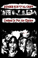 Cover for 'Zombie Survival Crew: Undead Is Not An Option'