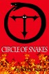 Circle of Snakes by Robert Torres