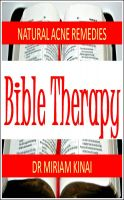 Cover for 'Natural Acne Remedies: Bible Therapy'