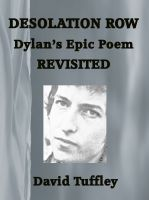 Cover for 'Desolation Row: Bob Dylan's epic poem revisited'