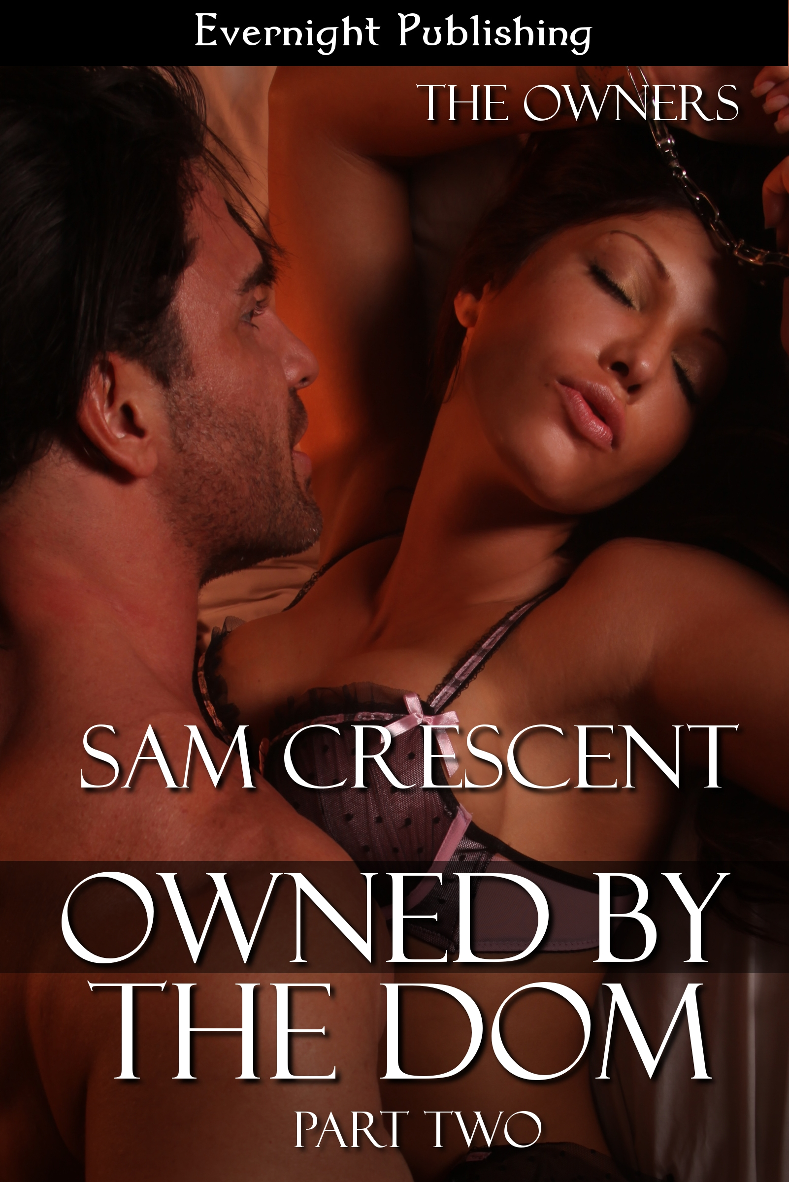 Sam Crescent - Owned by the Dom: Part Two