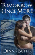Tomorrow Once More by Dennis Butler
