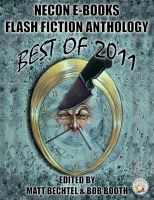 Cover for 'Necon E-Books Best of 2011 Flash Fiction Anthology'