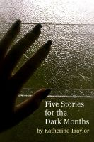 Cover for 'Five Stories for the Dark Months'