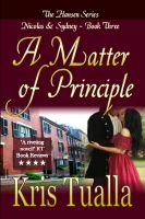 Cover for 'A Matter of Principle (The Hansen Series: Nicolas & Sydney Book 3)'