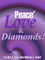 Cover for 'Peace' Love & Diamonds!'