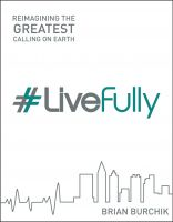 Cover for 'LiveFully: Re-imagining the Greatest Calling on Earth'