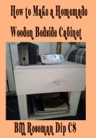 Cover for 'How to Make a Homemade Wooden Bedside Cabinet'