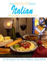 Cover for 'The Absolute Best Italian Recipes Cookbook'