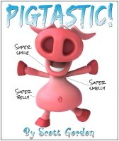 Cover for 'Pigtastic!'