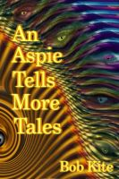 Cover for 'An Aspie Tells More Tales'