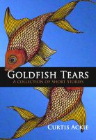 Cover for 'Goldfish Tears'