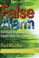 Cover for 'False Alarm: Global Warming--Facts Versus Fears'