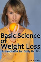 Cover for 'The Basic Science of Weight Loss - A Handbook for Daily Health'