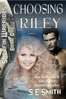 S. E. Smith - Choosing Riley: Sarafin Warriors Book 1