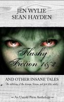 Cover for 'Flashy Fiction and Other Insane Tales (Bundle Vol 1&2)'