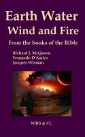 Cover for 'Earth, Water, Wind and Fire - From the books of the Bible'