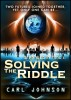 Solving the Riddle: Stranded  in Time 1 by Carl Johnson