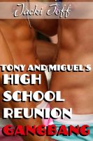 Cover for 'Tony and Miguel's High School Reunion Gangbang (Gay Erotica)'