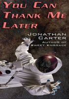 Cover for 'You Can Thank Me Later'