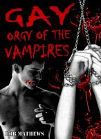 Cover for 'Gay Orgy of the Vampires'