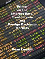 Cover for 'Primer on Fixed Income, Interest Rate and Foreign Exchnge Markets'