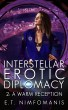 Interstellar Erotic Diplomacy 2: A Warm Reception by E. T. Nimfomanis
