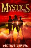 Kim Richardson - Mystics #1: The Seventh Sense