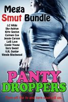 Cover for 'Panty Droppers (10 Stories/10 Authors Mega Smut Bundle)'