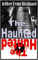 Cover for 'The Haunted - The Hunted'