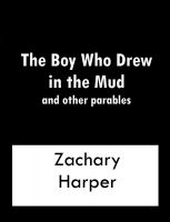 Cover for 'The Boy Who Drew In The Mud and other parables'