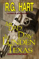 Cover for 'A Bad Day in Lunden Texas'