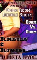 Cover for 'Dorm Room Double Shots: Dorm Vs. Dorm & Blindfolds and Blowjobs'