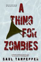 Cover for 'A Thing for Zombies'