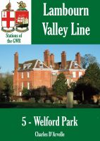 Cover for 'Welford Park - Stations of the Great Western Railway GWR'