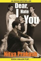 Cover for 'Dear, I Hate You'