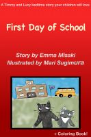 Emma Misaki - First Day of School - A Timmy and Lucy Bedtime Story Your Children Will Love