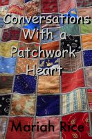 Cover for 'Conversations With a Patchwork Heart'