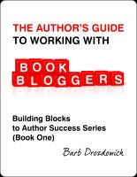 Cover for 'The Author's Guide To Working With Book Bloggers'