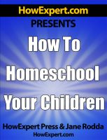 Cover for 'How To Homeschool Your Children - Your Step-By-Step Guide To Homeschooling Your Children'