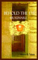Cover for 'Behold the Eye: Braumaru'