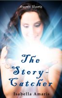 Cover for 'The Story-Catcher: A Fantasy Short Story'