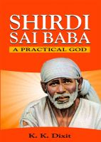 Cover for 'Shirdi Sai Baba - A Practical God'