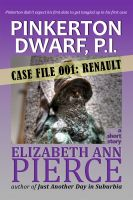 Cover for 'Pinkerton Dwarf, P.I. - Case File 001: Renault'