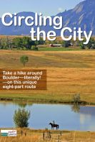 Cover for 'Circling the City: Take a Hike Around Boulder, Colorado'