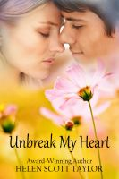 Cover for 'Unbreak My Heart (Childhood Sweethearts Reunited)'